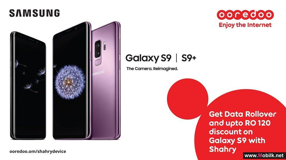 Ooredoo offers Samsung Galaxy's Most Sought-After S9/S9+ with a discount of Up to OMR 120 and Up To 40GB Data with the all new data rollover feature