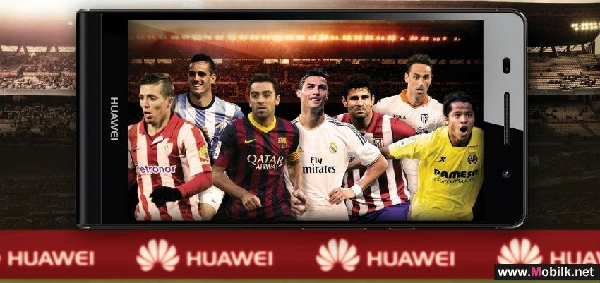 Huawei Launch Regional Campaign for Sports Fans through Global Partnership with LIGA BBVA