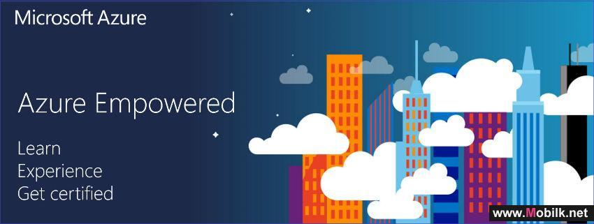 مايكروسوفت تفتح المجال للعاملين في مجال تقنية المعلومات في الإمارات ومنطقة الخليج
